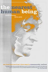 The Nearest Human Being (2019)
