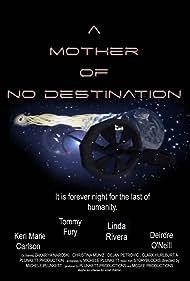 A Mother of No Destination (2021)
