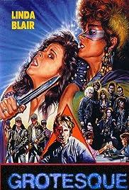 Grotesque(1988) Poster - Movie Forum, Cast, Reviews