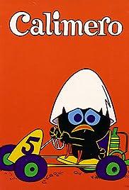 Calimero Poster - TV Show Forum, Cast, Reviews