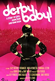 Derby Baby: A Story of Love, Addiction and Rink Rash Poster