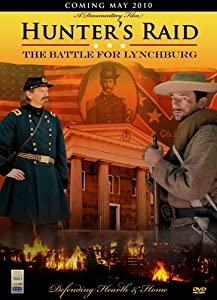 Hunter's Raid: The Battle for Lynchburg by