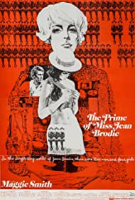 The Prime of Miss Jean Brodie (1969) Poster - Movie Forum, Cast, Reviews
