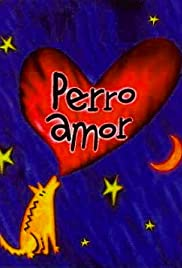 Perro amor Poster