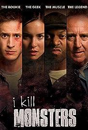 I Kill Monsters Poster