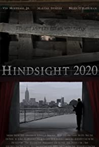 Primary photo for Hindsight 2020