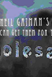 Neil Gaiman's We Can Get Them for You Wholesale Poster