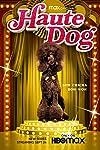 Haute Dog (2020)