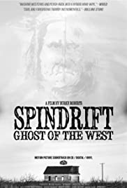 Spindrift: Ghost of the West Poster