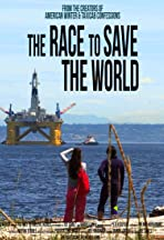 The Race to Save the World