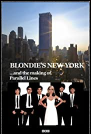 Blondie's New York and the Making of Parallel Lines Poster