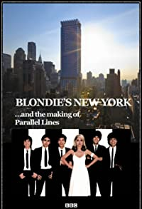Primary photo for Blondie's New York and the Making of Parallel Lines