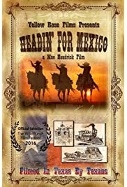 ##SITE## DOWNLOAD Headin' for Mexico (2015) ONLINE PUTLOCKER FREE