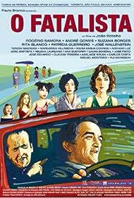O Fatalista (2005)