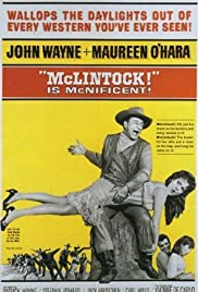 McLintock! (1963) Poster - Movie Forum, Cast, Reviews