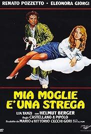 Mia moglie è una strega(1980) Poster - Movie Forum, Cast, Reviews