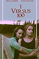 1 Versus 100