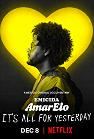 Emicida: AmarElo - It's All for Yesterday (2020)