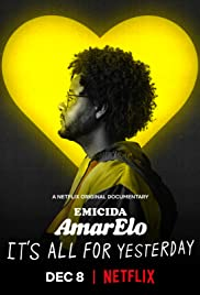 Emicida: AmarElo - It's All for Yesterday Poster