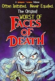 The Worst of Faces of Death Poster