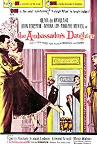Olivia de Havilland, Myrna Loy, Edward Arnold, Adolphe Menjou, and Tommy Noonan in The Ambassador's Daughter (1956)