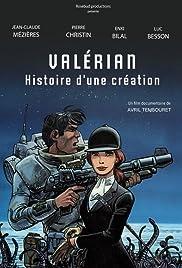 Valérian, histoire d'une création Poster