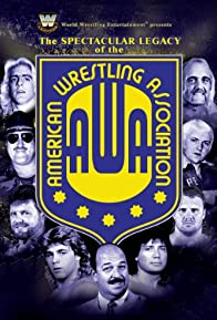 Primary photo for The Spectacular Legacy of the AWA