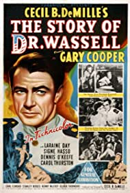 Gary Cooper, Barbara Britton, Laraine Day, Signe Hasso, and Dennis O'Keefe in The Story of Dr. Wassell (1944)