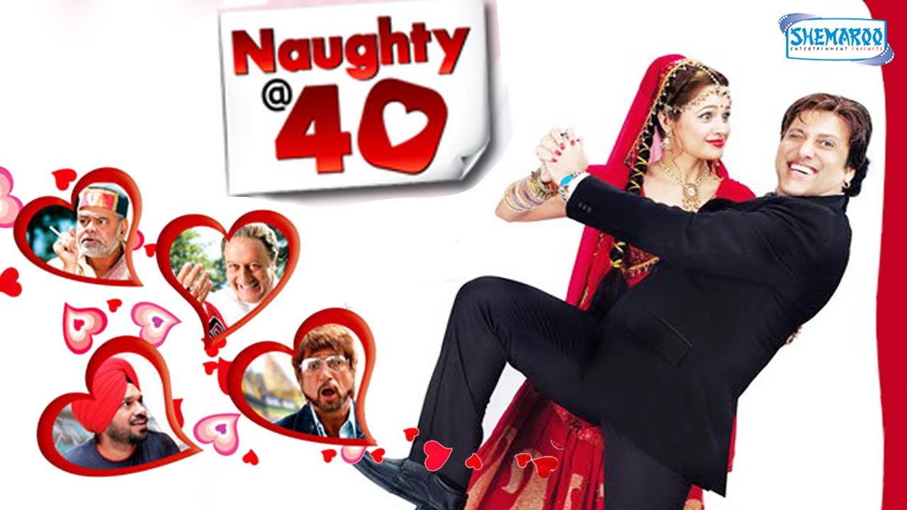 Naughty @ 40 Hindi Full Movie Watch Online HD Print Free Download