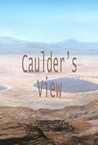 Primary photo for Caulder's View