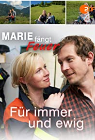 Primary photo for Marie fängt Feuer