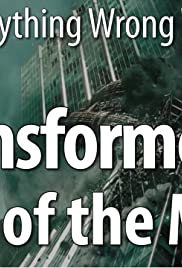 Everything Wrong with Transformers: Dark of the Moon Poster