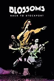 Blossoms: Back to Stockport (2020)