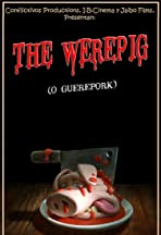 The Werepig (O güerepork)