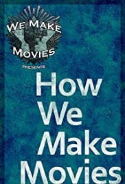 How We Make Movies Poster
