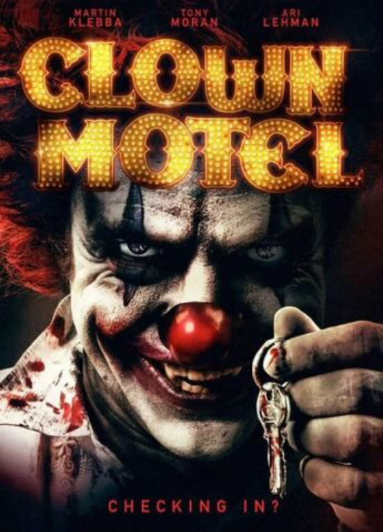 Clown Motel: Spirits Arise (2019)