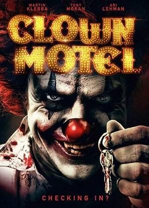 Watch Clown Motel: Spirits Arise Free Online