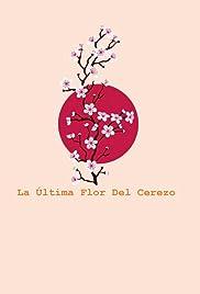 La última flor del cerezo Poster