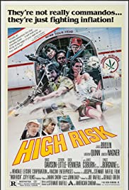 High Risk (1981) Poster - Movie Forum, Cast, Reviews