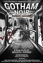 Gotham Noir Rogues Gallery
