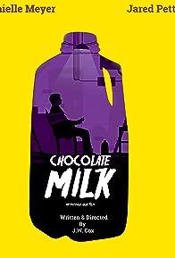 Primary photo for Chocolate Milk