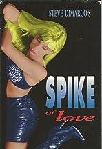 Spike of Love