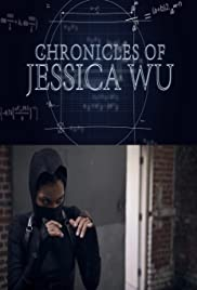 Chronicles of Jessica Wu Poster