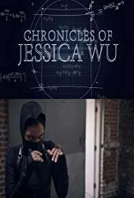 Primary photo for Chronicles of Jessica Wu