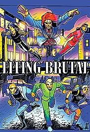 Effing Brutal: The Full Motion Video Graphic Novel Poster