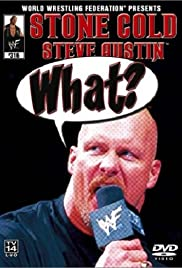 WWE: Stone Cold Steve Austin - What? Poster