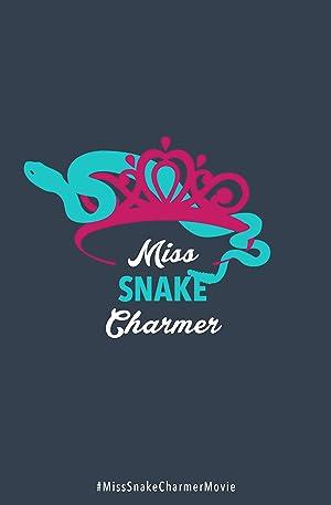 Where to stream Miss Snake Charmer