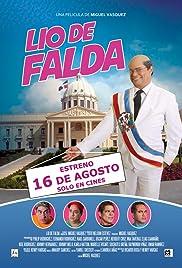 7d6c2487f0 Lío de Falda (2012) - IMDb