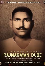 Rajnarayan Dube: The Legend Poster