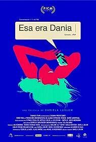 Esa era Dania (2016)